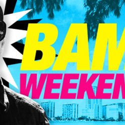BAM! Weekend